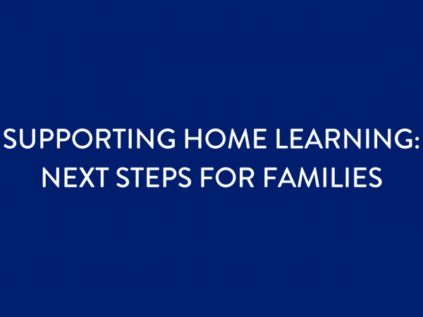 Home Learning: Next Steps for Families